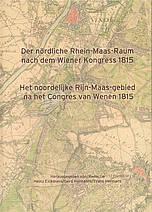 Buchcover: Der nördliche Rhein-Maas-Raum nach dem Wiener Kongress