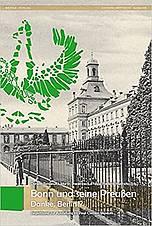 Buchcover: Bonn und seine Preußen - Danke, Berlin!?