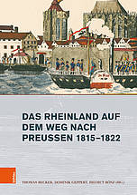 Buchcover: Das Rheinland auf dem Weg nach Preußen