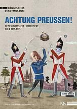 Buchcover: Achtung Preussen!, Beziehungsstatus: Kompliziert