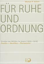 Buchcover: Für Ruhe und Ordnung, Einsätze des Militärs im Innern